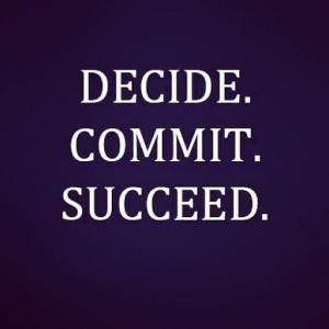 Commitment quotes, wise, deep, sayings, success