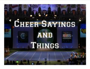 Cheer Sayings and Things!