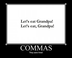 Missing comma changes Grandpa's life