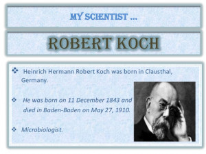 Robert Koch Quotes Robert koch, by joo. upcoming slideshare. loading ...