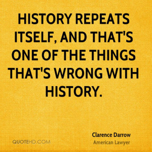 Clarence Darrow History Quotes