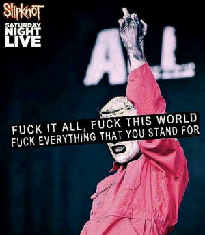 ... Quotes, Life In Quotes, Corey Taylors 3, Quotes Lov Quotes, Slipknot