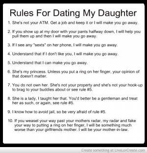 Rules For Dating My Daughter Quotes. QuotesGram