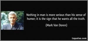 More Mark Van Doren Quotes