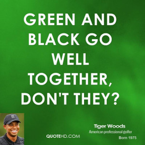 tiger-woods-tiger-woods-green-and-black-go-well-together-dont.jpg
