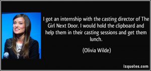 got an internship with the casting director of The Girl Next Door. I ...