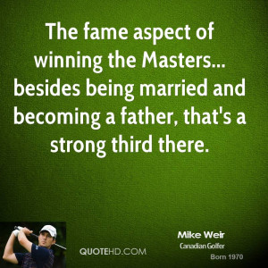 Mike Weir Marriage Quotes