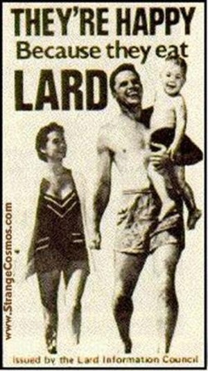 praise the lard you ve heard us say this before because lard really ...
