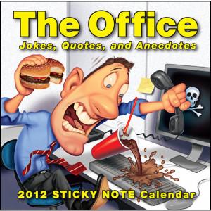 the office jokes quotes and anecdotes 2012 desk calendar