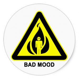 Funny Bad Mood Warning Sign Sticker Show Your Sense Humor