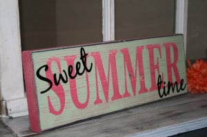 Sweet SUMMER time sign