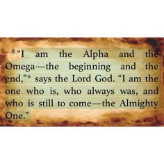 revelation 1 8 he is the alpa and the omega the beginning and the end ...