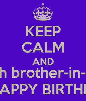 keep-calm-and-wish-brother-in-law-a-happy-birthday.png