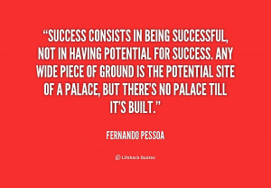 ... Fernando-Pessoa-success-consists-in-being-successful-not-in-206206.png