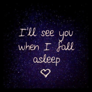... the time comes when we fall asleep beside each other every night