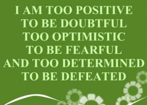 am quotes and sayings i am not discouraged because i am happy quotes ...