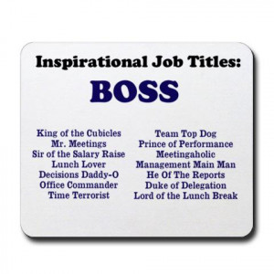 quotes man boss funny job titles great boss quotes man boss funny job ...