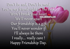 Sad Friendship Ending Quotes Our friendship is a gift