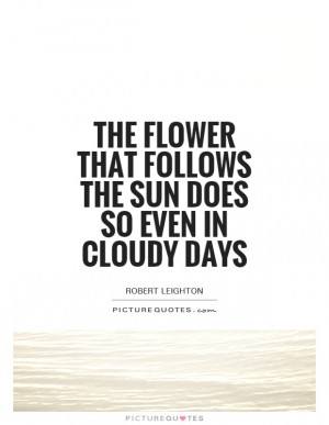 Quotes Motivation Quotes Flower Quotes Bad Day Quotes Sun Quotes ...