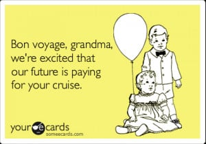 Bon Voyage Funny Bon voyage, grandma, we're