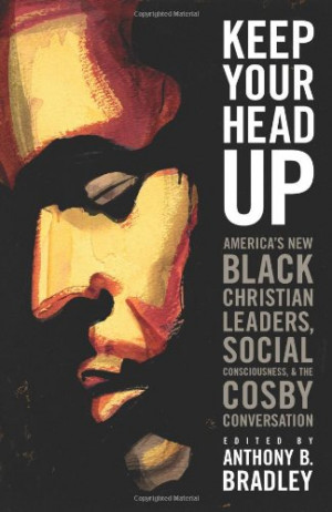 ... Christian Leaders, Social Consciousness, and the Cosby Conversation
