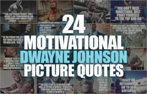 Dwayne Johnson Motivational Picture Quotes