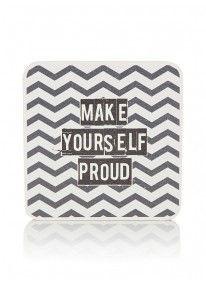 Make yourself proud quote Multi-colour