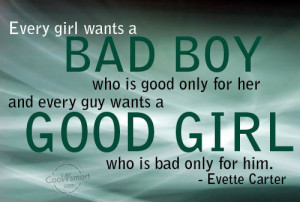 Girly Quote: Every girl wants a Bad Boy who... girly-(4)