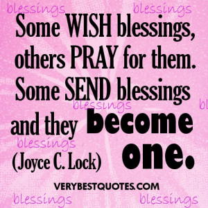 ... .com/some-wish-blessingsothers-pray-for-them-blessing-quote