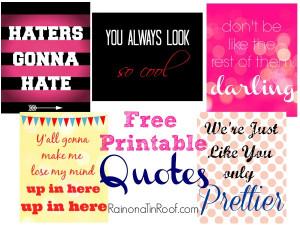 Free Printable Quotes (Sassy, Witty, and Fun!) via RainonaTinRoof.com ...