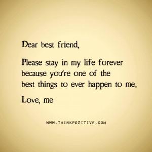 Dear Best Friend, Please Stay