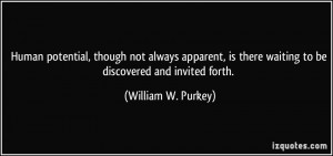 Human potential, though not always apparent, is there waiting to be ...