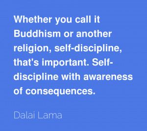 Whether you call it Buddhism or another religion, self-discipline ...