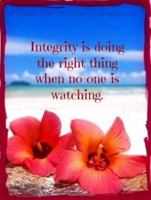 Integrity quote via Ups, Downs, & Roundabouts at www.Facebook.com ...