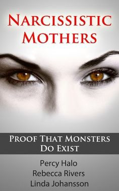 ANOTHER BOOK I HIGHLY RECOMMEND.....Narcissistic Mothers (& Toxic ...