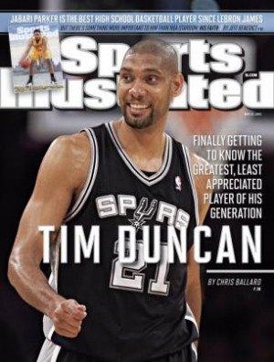 Spurs captain Tim Duncan is on the cover of Sports Illustrated this ...