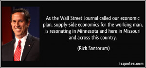 As the Wall Street Journal called our economic plan, supply-side ...