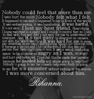 me. I was hurt the most. Nobody felt what I felt. It happened to me ...