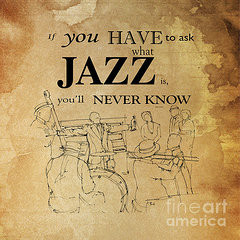 Music Quotes Drawings - Jazz Quote by Pablo Franchi