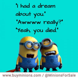 minions-quotes-dream-died
