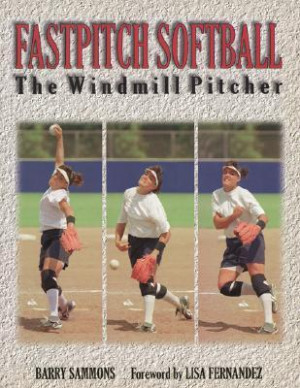 Softball Quotes For Pitchers Fastpitch softball: the