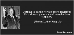 quote-nothing-in-all-the-world-is-more-dangerous-than-sincere ...