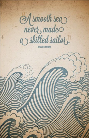 "Canvas Quote Art – ""a Smooth Sea Never Made A Skilled Sailor ..."