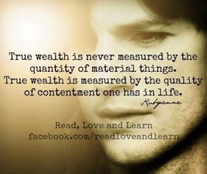 Contentment Quotes True wealth contentment quote