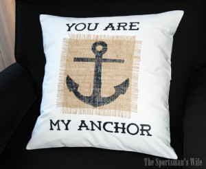 You Are My Anchor Love Quotes You are my anchor pillow