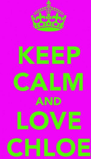 ... calm and love chloe lukasiak: Calm Quotes, Keep Calm And Love Chloe