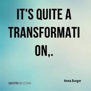 Anna Burger Quotes