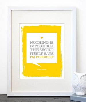 Audrey Hepburn I'm Possible Quote, 8 x 10 Print, Motivational Quote ...