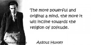 Famous quotes reflections aphorisms - Quotes About Religion - The more ...