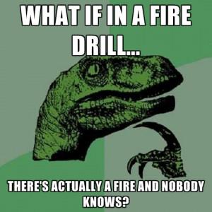 Fire Drill Funny Meme